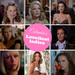 Who's the fairest of them all? Chronicling Columbo's loveliest ladies