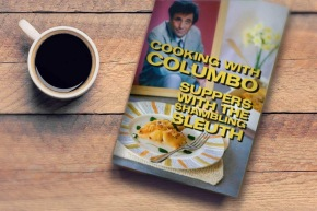 Columbo cook book out now! Much more than chilli and blackcoffee…